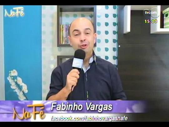 Na Fé - Clipes de música gospel e bate-papo com Paulo Cesar Baruk - 27/07/2014 - bloco 1