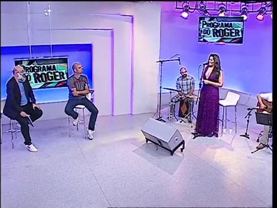 Programa do Roger - Ana Lonardi - Bloco 3 - 10/06/15