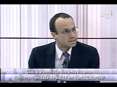 Conversas Cruzadas - Estrutura das unidades de saúde em SC - 3º bloco – 03/10/2013