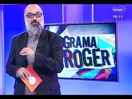 Programa do Roger - Banda Robô Gigante - Bloco 3 - 19/08/2014