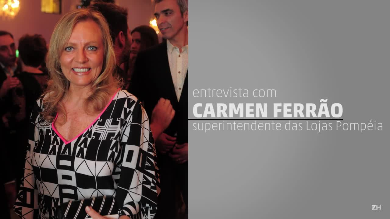 Entrevista com Carmen Ferrão, superintendente das Lojas Pompéia