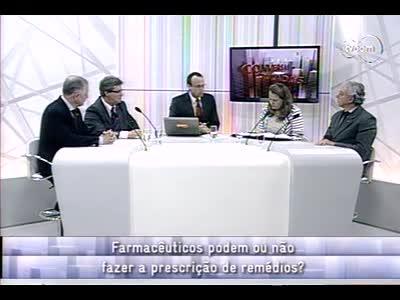 Conversas Cruzadas - Prescrição Farmacêuticos - 3º bloco – 30/09/2013