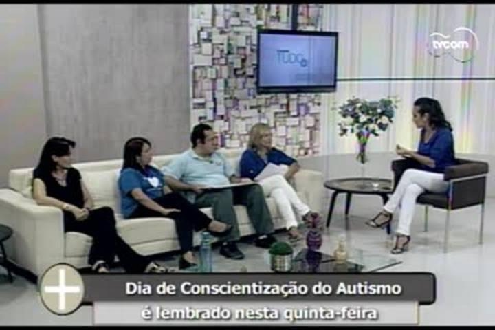 Tudo+ - Dia de Conscientização do Autismo é lembrado nesta quinta-feira - 01.04.15