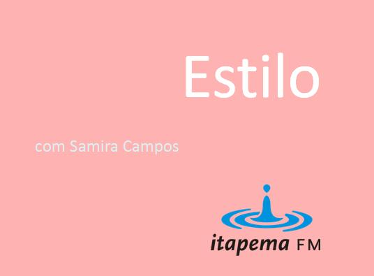 Estilo Samira Campos 13/03/2013