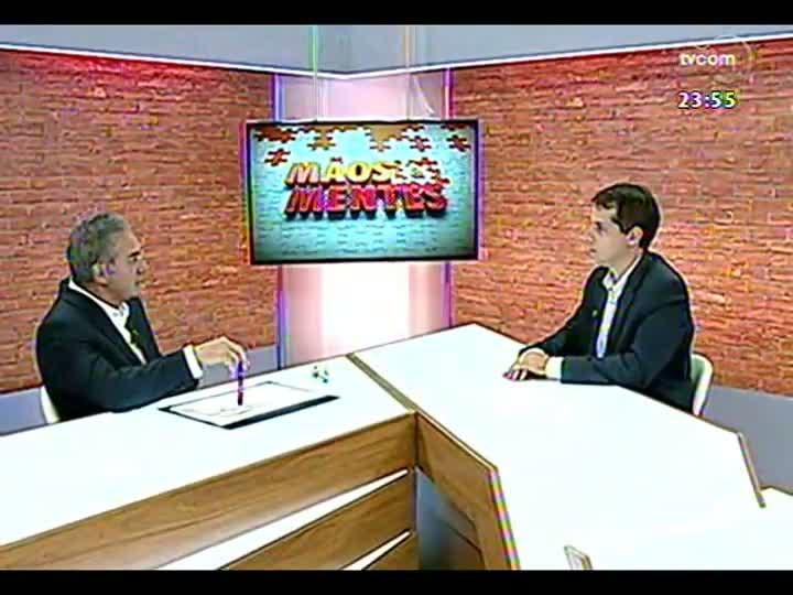 Mãos e Mentes - Estrategista de negócios e marcas e presidente do grupo Competence, João Satt Filho - Bloco 3 - 26/03/2013