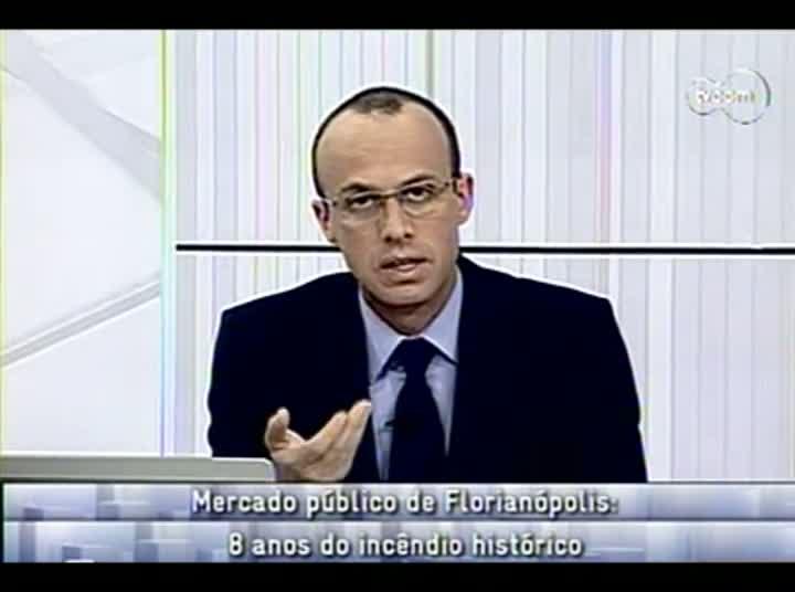 Conversas Cruzadas - Incêndio na Ala Norte do Mercado Público de Florianópolis - 2º Bloco – 20-08-2013