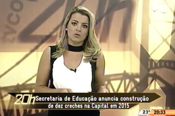 TVCOM 20 Horas - Secretaria de Educação anuncia construção de dez creches na Capital em 2015 - 28.04.15