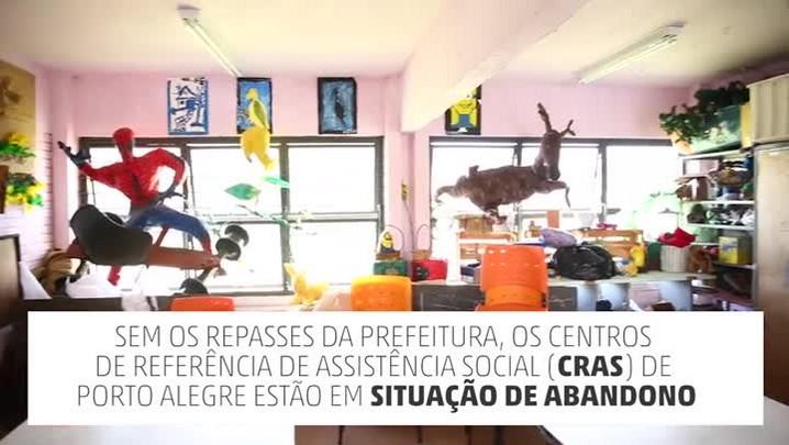 CRAS e CREAS enfrentam situação de abandono em Porto Alegre