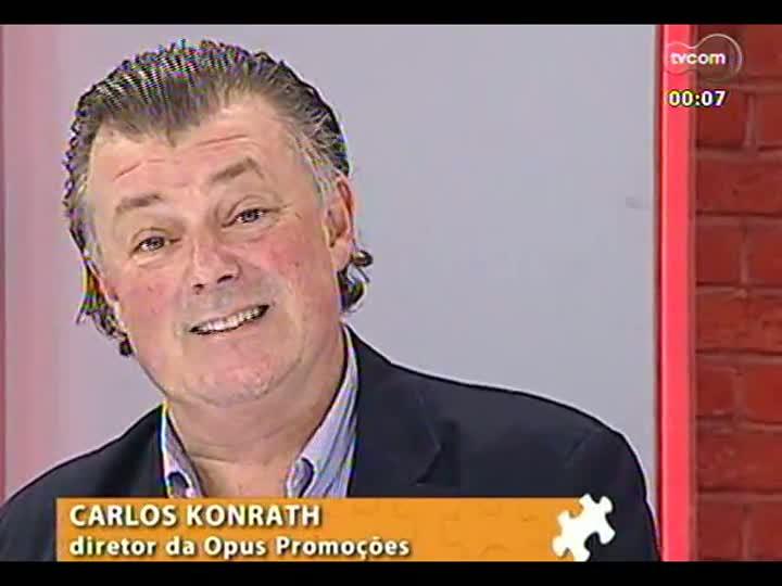 Mãos e Mentes - Diretor-presidente da Opus Promoções, Carlos Konrath - Bloco 4 - 27/05/2013