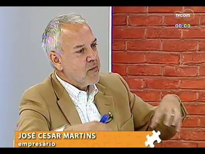 Mãos e Mentes - Sociólogo e empresário José Cesar Martins - Bloco 3 - 15/08/2013