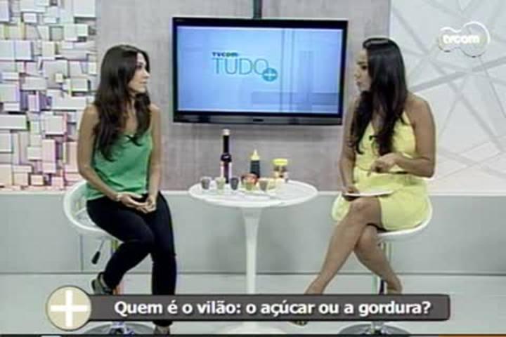 TVCOM Tudo+ - Saiba como consumir açúcar e gordura de forma saudável - 8.1.15