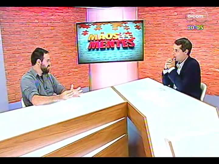 Mãos e Mentes - Sócio-diretor da Lagom Cervejaria, Maurício Chaulet - Bloco 4 - 25/02/2013