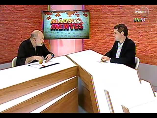 Mãos e Mentes - diretor artístico da abertura do Beira-Rio, Edson Erdmann - Bloco 2 - 16/10/2013