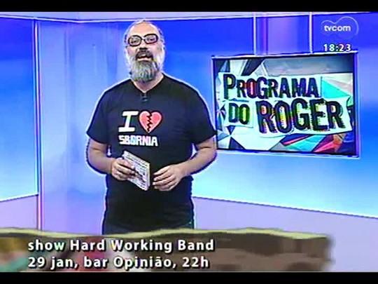 Programa do Roger - Hard Working Band - Bloco 4 - 28/01/2014