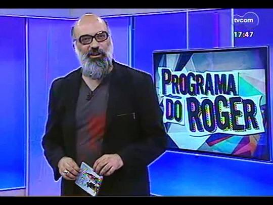 Programa do Roger - Artistas de rua: Banda Triathlon/ Clipe: Luiza Possi e Lulu Santos - Bloco 1 - 14/02/2014