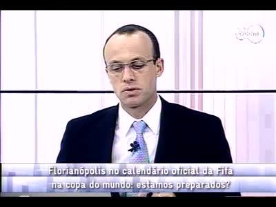 Conversas Cruzadas - Florianópolis na agenda da Fifa - 3º bloco – 11/10/2013