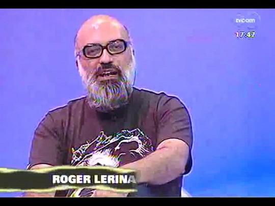 Programa do Roger - Roger Lerina conversa com Marcelo Branco - Bloco 1 - 23/01/2014