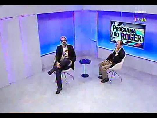 Programa do Roger- Roger Lerina recebe o jornalista, escritor, Flávio Tavares - Bloco 1 - 26/03/2014