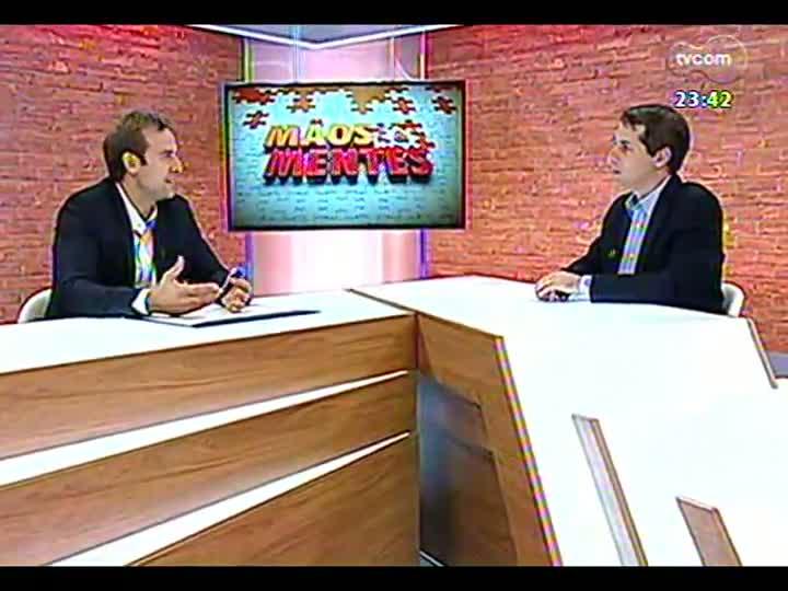 Mãos e Mentes - Diretor-geral da rede Intercity de hoteis, Alexandre Gehlen - Bloco 2 - 25/03/2013