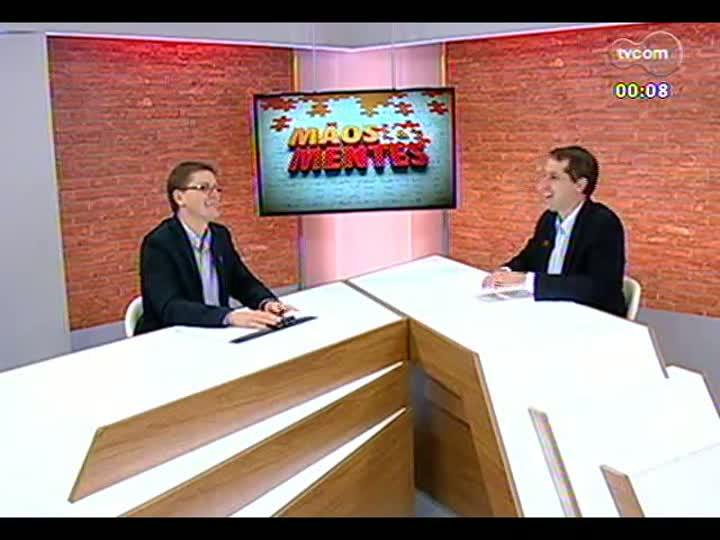 Mãos e Mentes - Executivo de negócios da Racon Consórcios, Cleber Sanguanini - Bloco 4 - 08/07/2013