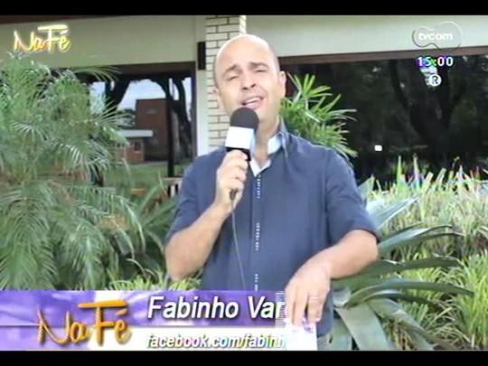 Na Fé - Clipes de música gospel e bate-papo com Fábio Dutra Silveira - 23/03/2014 - bloco 1