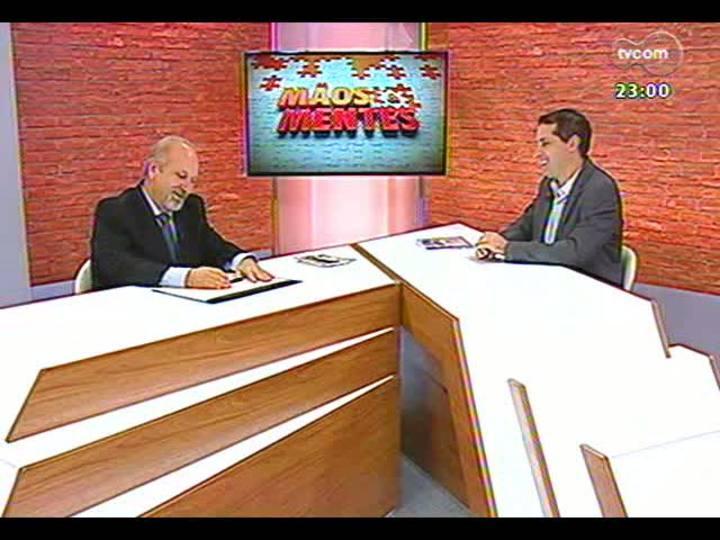 Mãos e Mentes - Empresário e fundador da ONG Brasil Sem Grades Luiz Fernando Oderich - Bloco 1 - 21/04/2013