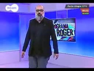 Programa do Roger - MadBlush - Bloco 4 - 20/08/2014