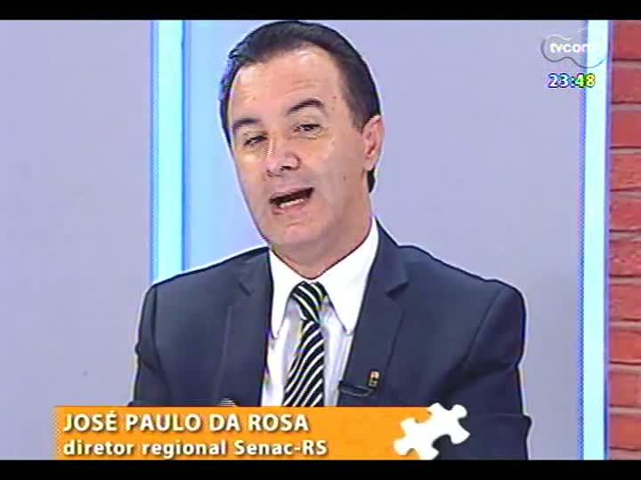 Mãos e Mentes - José Paulo da Rosa, diretor regional do Senac-RS - Bloco 2
