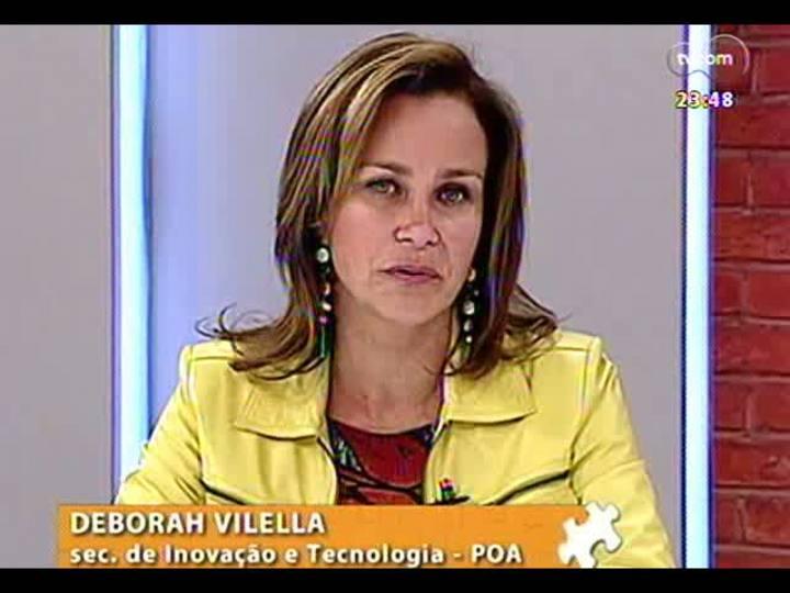 Mãos e Mentes - Coordenadora do InovaPoa, Deborah Villela - Bloco 2 - 06/06/2013