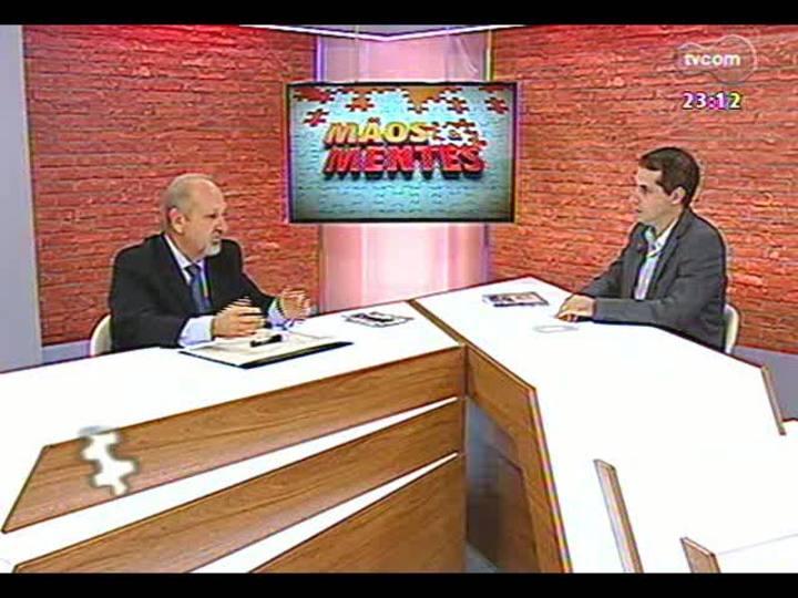 Mãos e Mentes - Empresário e fundador da ONG Brasil Sem Grades Luiz Fernando Oderich - Bloco 2 - 21/04/2013