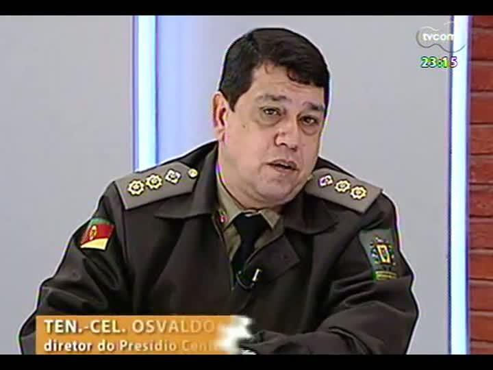 Mãos e Mentes - Diretor do Presídio Central de Porto Alegre, tenente-coronel Osvaldo da Silva - Bloco 2 - 23/06/2013