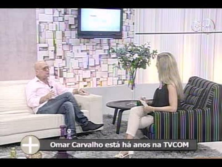 TVCOM Tudo Mais - 4o bloco - Entrevista Omar Carvalho - 03/01/2014
