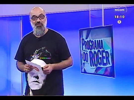 "Programa do Roger - Lojinha do Roger + \""A Hora de Levantar\"", Marcelo Gross - Bloco 3 - 21/05/2014"