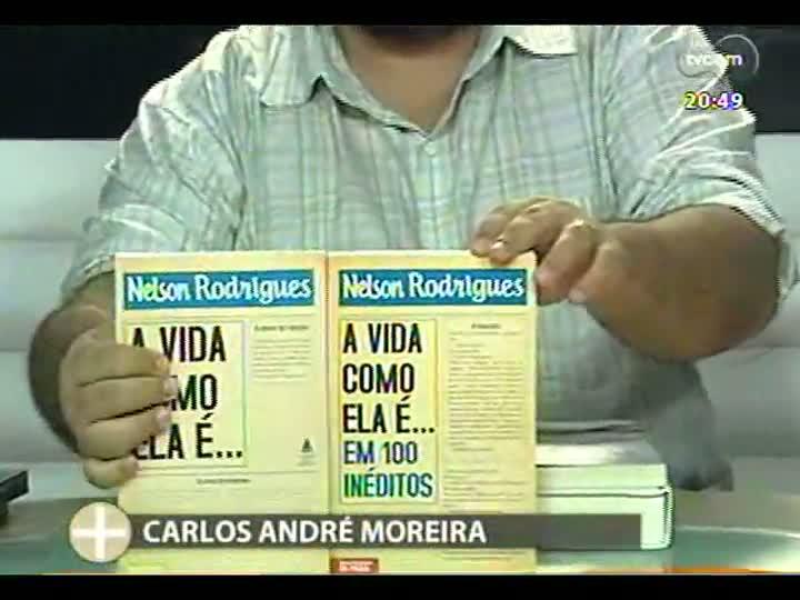 TVCOM Tudo Mais - Dicas de livros com Carlos André Moreira