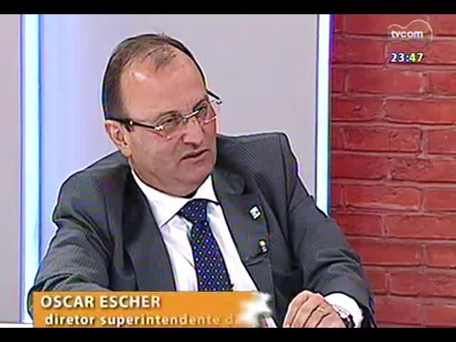 Mãos e Mentes - Diretor superintendente da Fundação Estadual de Planejamento Metropolitano e Regional (Metroplan), Oscar Escher - Bloco 4 - 15/09/2013