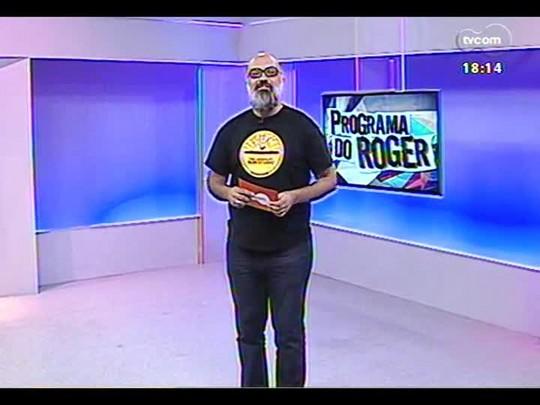 Programa do Roger - Lojinha do Roger - Bloco 3 - 21/01/2014
