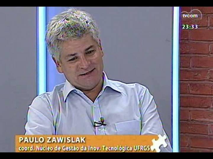 Mãos e Mentes - Coordenador do Núcleo de Gestão da Inovação Tecnológica da UFRGS, Paulo Zawislak - Bloco 1 - 07/03/2013