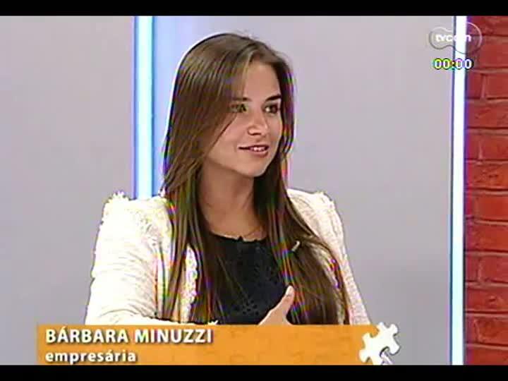 Mãos e Mentes - Diretora da Investhaus e da In(nove), Bárbara Minuzzi - Bloco 3 - 02/09/2013