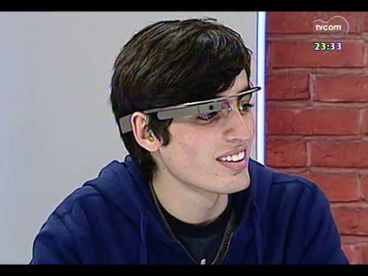 Mãos e Mentes - Lucas Sperb, o único brasileiro que tem o Google Glass - Bloco 1 - 08/08/2013