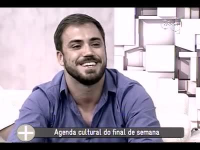 TVCOM Tudo Mais - Agenda Cultural - 1º bloco – 25/10/2013