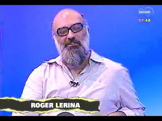 Programa do Roger - Peça Hell com Bárbara Paz e André Bankoff - Bloco 1 - 13/02/2014