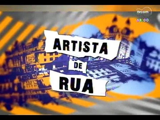 Programa do Roger - Artista de rua: Xadalu e Dione Martins - Bloco 2 - 27/06/2014