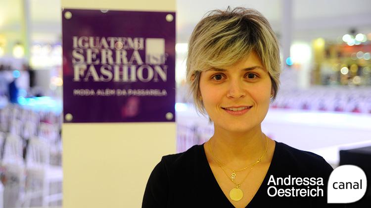 Iguatemi Serra Fashion: um dos maiores eventos de moda do Rio Grande do Sul