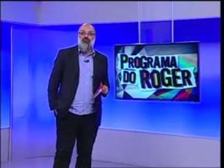 Programa do Roger - Bombo Larai - Bloco 3 - 25/05/15
