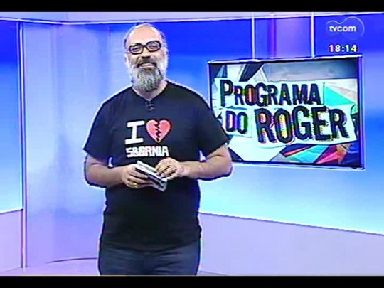 Programa do Roger - Hard Working Band - Bloco 3 - 28/01/2014