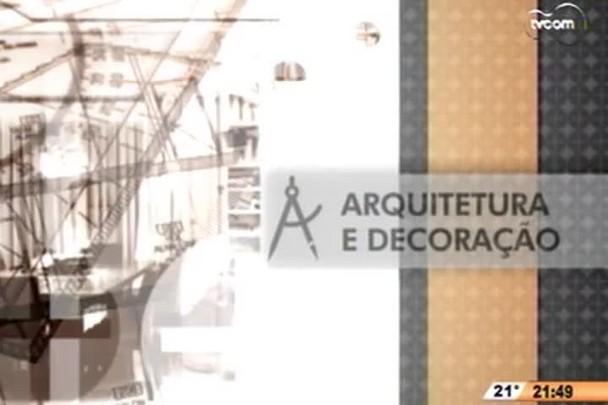 TVCOM Tudo + - Arquitetura e Decoração - 4º Bloco - 07/10/14