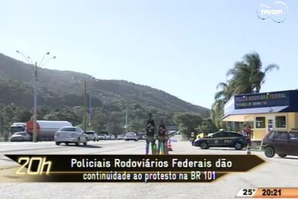 TVCOM 20 Horas - Policiais Rodoviários Federais dão continuidade ao protesto na BR 101 - 01.05.15