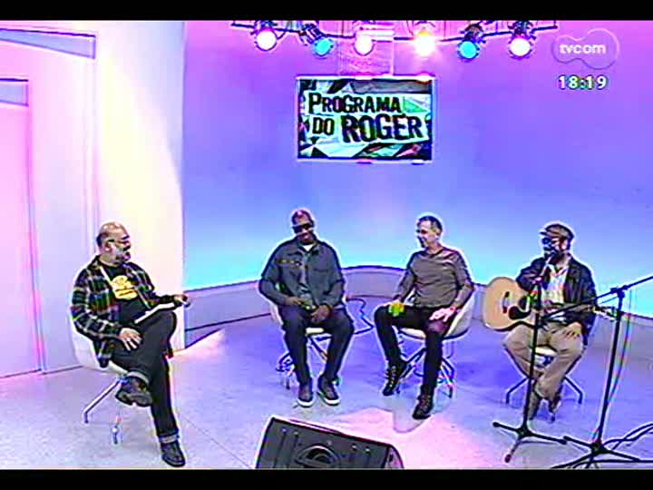 Programa do Roger - Os músicos MV Bill, João Barone e Gustavo Telles conversam com Roger Lerina - bloco 3 - 08/05/2013