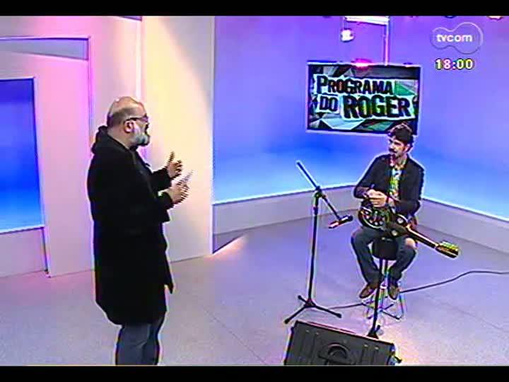 Programa do Roger - Um bate papo e a música de Siba - bloco 2 - 23/08/2013