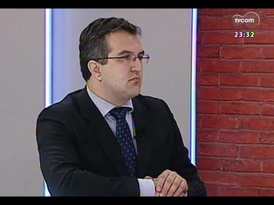 Mãos e Mentes - Advogado e coordenador de relações internacionais da prefeitura de POA Rodrigo de Souza Corradi - Bloco 2 - 10/04/2014